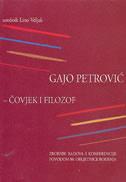Gajo Petrović - čovjek i filozof