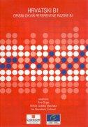 Hrvatski B1 - Opisni okvir referentne razine B1