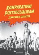 Komparativni postsocijalizam - slavenska iskustva