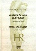 Periodica croatica - Književni časopisi 20. stoljeća / Hrvatska revija 1928. - 1945.