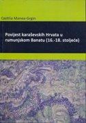 Povijest Karaševskih Hrvata u rumunjskom banatu (16. - 18. stoljeće)
