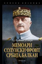 Memoari : Solunski front, Srbija, Balkan