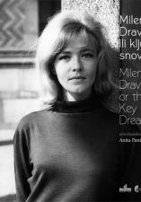 Milena Dravić ili ključ snova