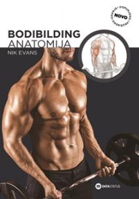Bodibilding : anatomija (drugo izdanje)
