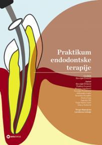 Praktikum endodontske terapije, drugo dopunjeno i prošireno izdanje