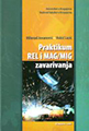 Praktikum REL i MAG/MIG zavarivanja