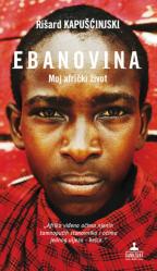 Ebanovina - Moj afrički život
