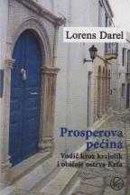 Prosperova pećina - Vodič kroz krajolik i običaje ostrva Krfa