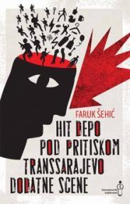 Hit depo; Pod pritiskom; Transsarajevo; Dodatne scene