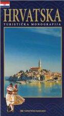 Hrvatska turistička monografija - povijest, kultura, umjetnost, prirodne ljepote