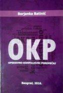 OKP - Opsesivno kompulzivni poremećaj