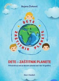 Dete - zaštitnik planete