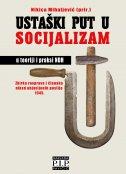 Ustaški put u socijalizam u teoriji i praksi NDH