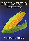 Biopiratstvo - krađa prirode i znanja