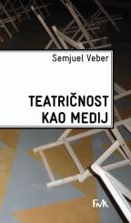 Teatričnost kao medij