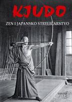 Kjudo - zen i japansko streličarstvo
