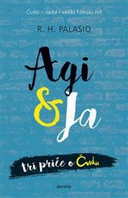 Agi & ja: tri priče o Čudu