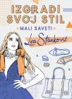 Izgradi svoj stil - Mali saveti: Lea Stanković
