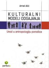 Kulturalni modeli odgajanja - uvod u antropologiju porodice