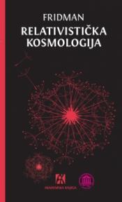 Relativistička kosmologija. Odabrani radovi