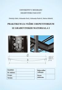 Praktikum i repetitorijum iz građevinskih materijala 2