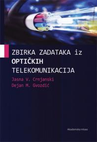 Zbirka zadataka iz optičkih telekomunikacija