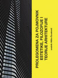 Prolegomena za pojmovnik estetike, filozofije i teorije arhitekture