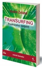 Transurfing - Prostranstvo varijanti (knjiga 1.)