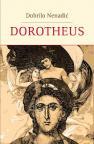Dorotheus : Roman (Dorotej na nemačkom)