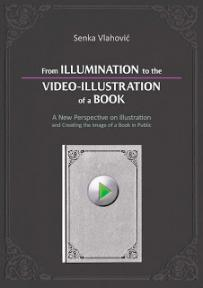From Illumination to the Video-Illustration of a Book