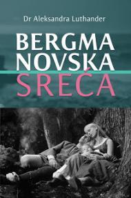 Bergmanovska sreća
