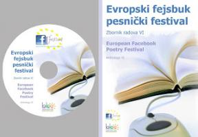 Evropski fejsbuk pesnički festival: zbornik radova VI