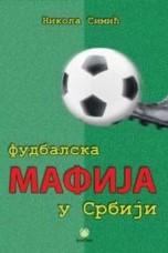 Fudbalska mafija u Srbiji