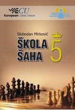 Škola šaha 5