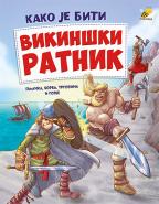 Kako je biti vikinški ratnik