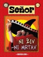 Senor 1 - Ni živ, ni mrtav