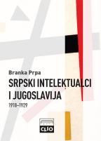Srpski intelektualci i Jugoslavija 1918-1929