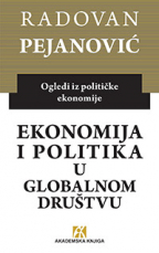 Ekonomija i politika u globalnom društvu (Ogledi iz političke ekonomije)