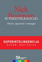 Superinteligencija (Putevi, opasnosti i strategije)