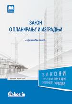 Zakon o planiranju i izgradnji (prečišćen tekst, novembar 2018.)