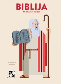 Biblija : 40 ličnosti iz Biblije
