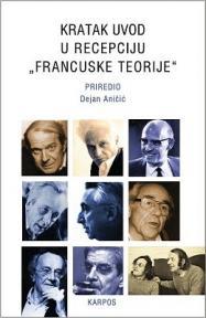 Kratak uvod u recepciju ''francuske teorije''
