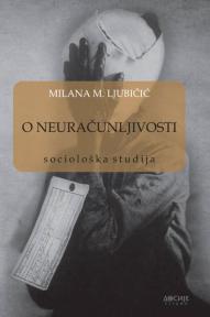 O neuračunljivosti: sociološka studija