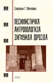 Pesimistička antropologija Zigmunda Frojda