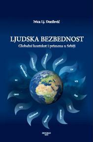Ljudska bezbednost – globalni kontekst i primena u Srbiji