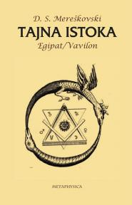 Tajna istoka - Egipat i Vavilon