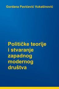 Političke teorije i stvaranje zapadnog modernog društva