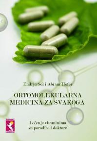 Ortomolekularna medicina za svakoga