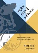 Agilni razvoj softvera - Najbolje prakse u Scrumu, Leanu i Extreme Programmingu