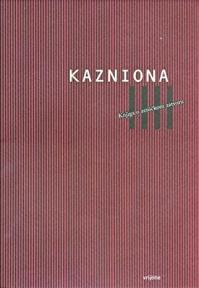 Kazniona - Knjiga O Zeničkom Zatvoru / The Penitentiary - A Book About The Zenica Prison